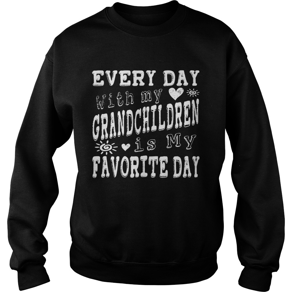 Every Day With My Grandchildren Is My Favorite Day Vintage  Sweatshirt