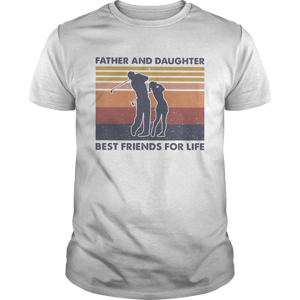 Golf father and daughter best friends for life vintage retro  Unisex