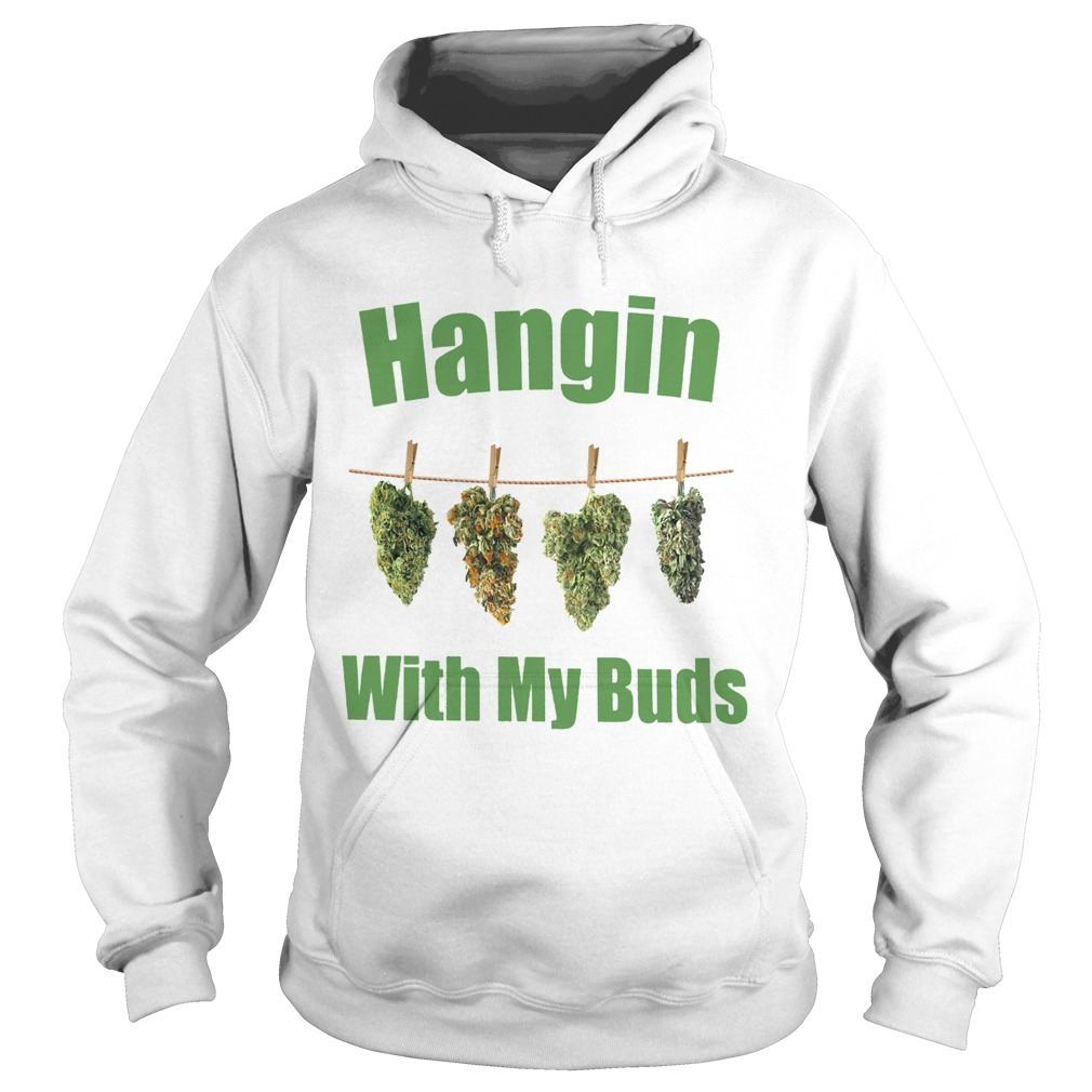 Hangin With My Buds  Hoodie