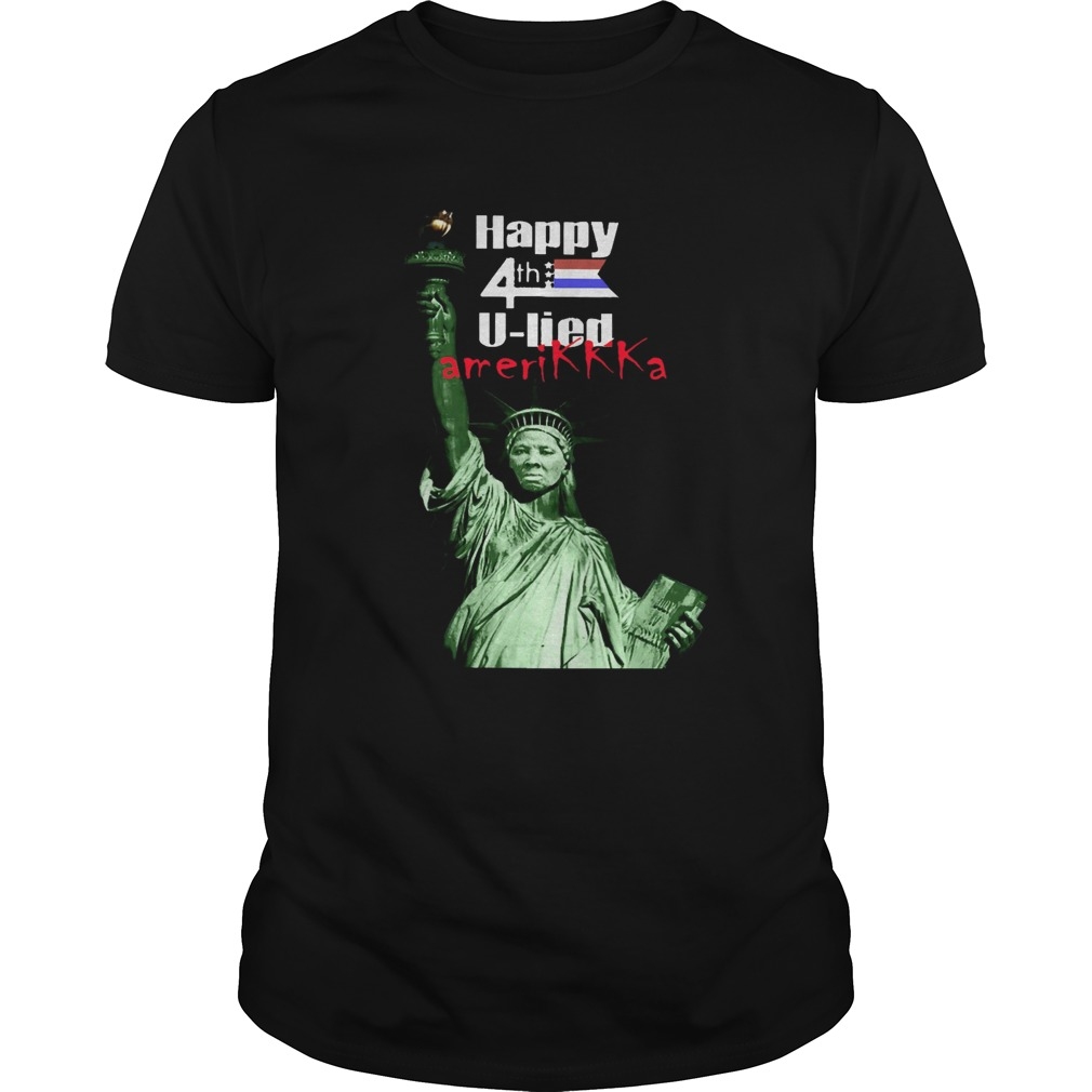 Harriet Tubman Happy 4th U Lied Amerikkka  Unisex