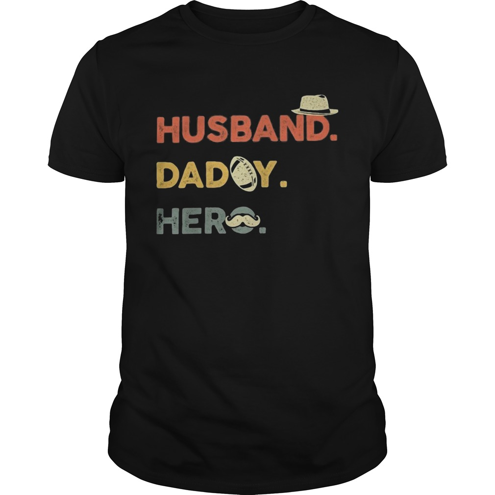 Husband daddy hero football beard happy fathers day  Unisex