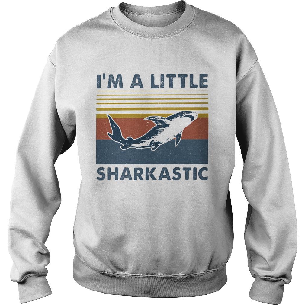Im A Little Sharkastic Vintage Retro  Sweatshirt