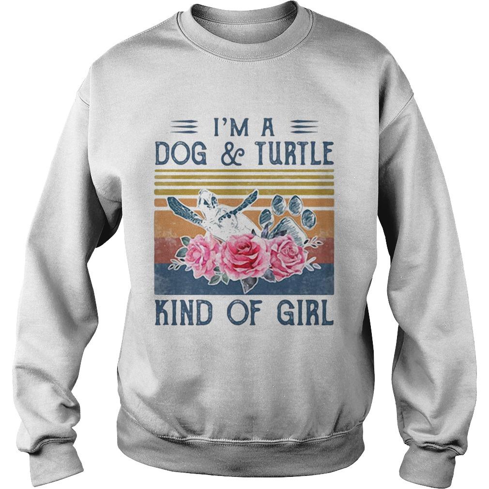 Im a paw dog and turtle kind of girl flowers vintage retro  Sweatshirt