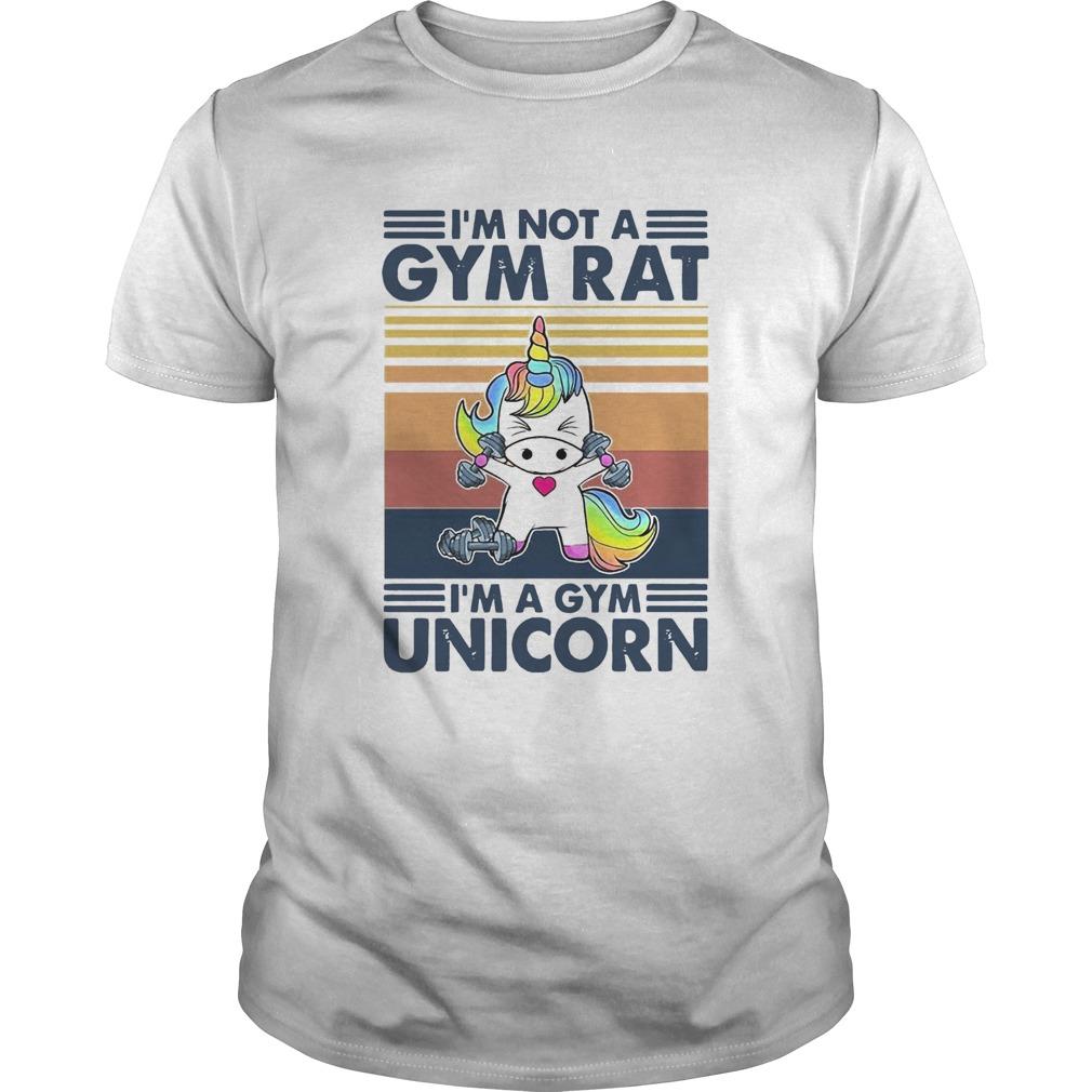 Im Not A Gym Rat Im A Gym Unicorn  Unisex