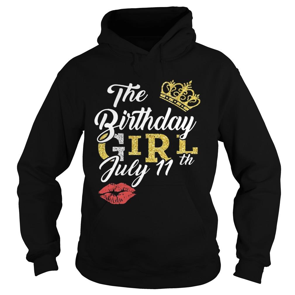 July Birthday Girl July 11th  Hoodie
