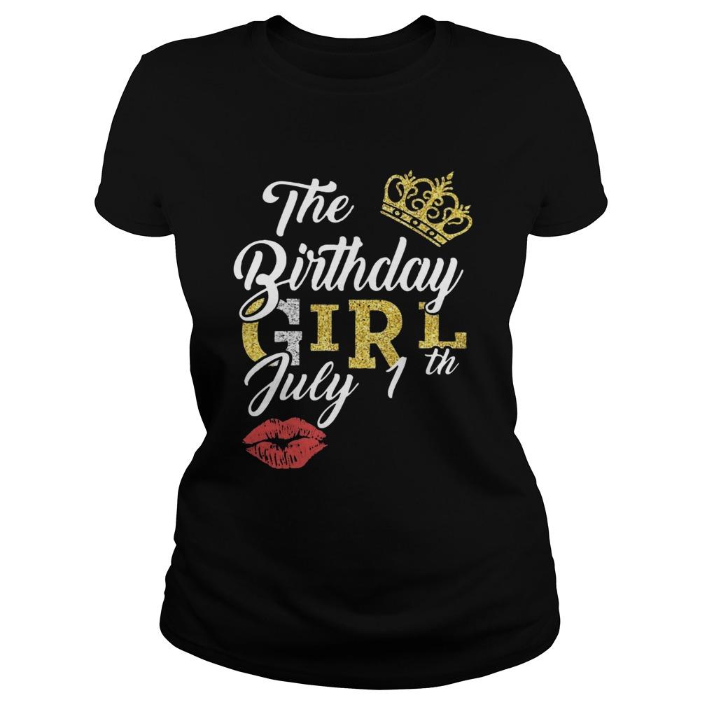 July Birthday Girl July 1th  Classic Ladies