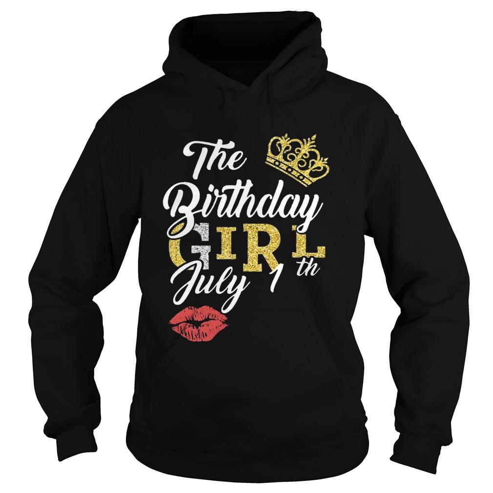 July Birthday Girl July 1th  Hoodie