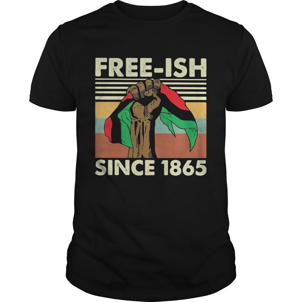 Juneteenth freeish since 1865 vintage retro  Unisex