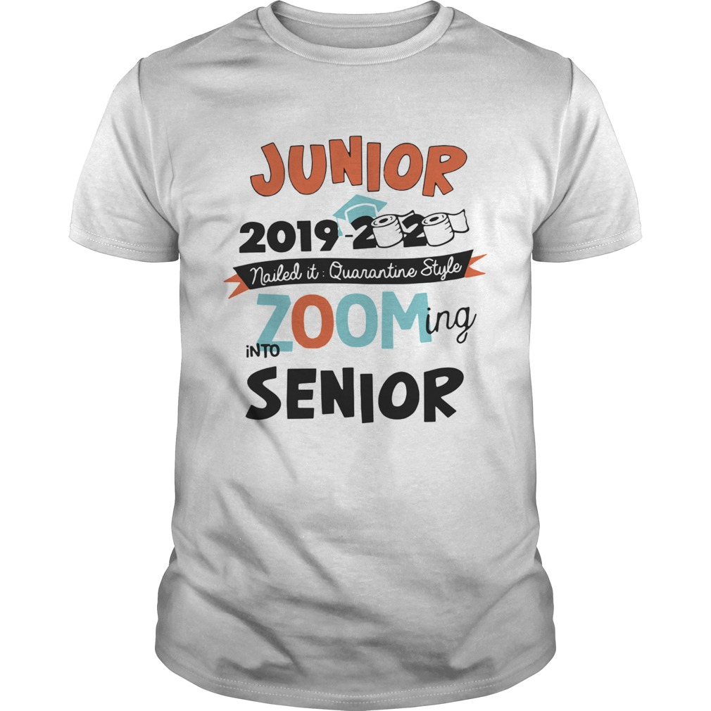Junior2019 2020 Nailed It Quarantine Style Zooming Into High School  Unisex