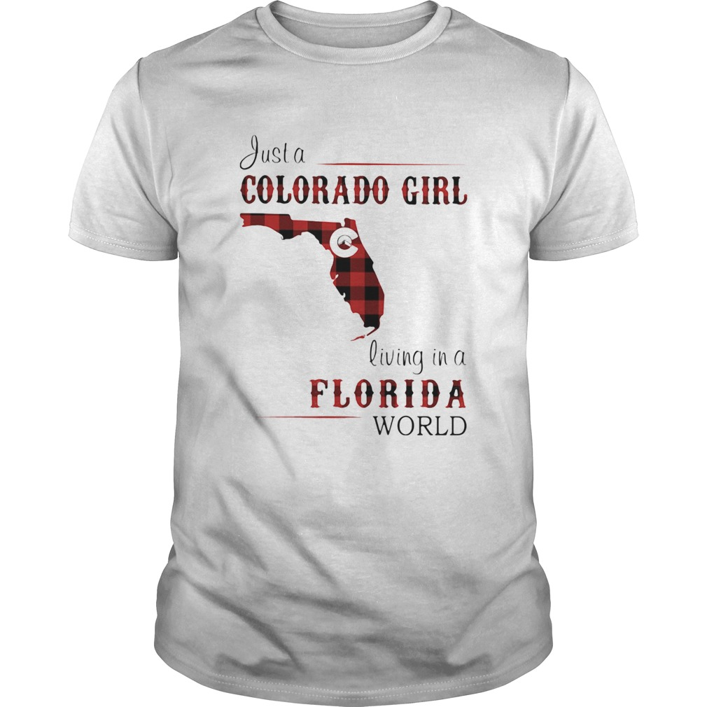 Just a colorado girl living in a florida world map  Unisex