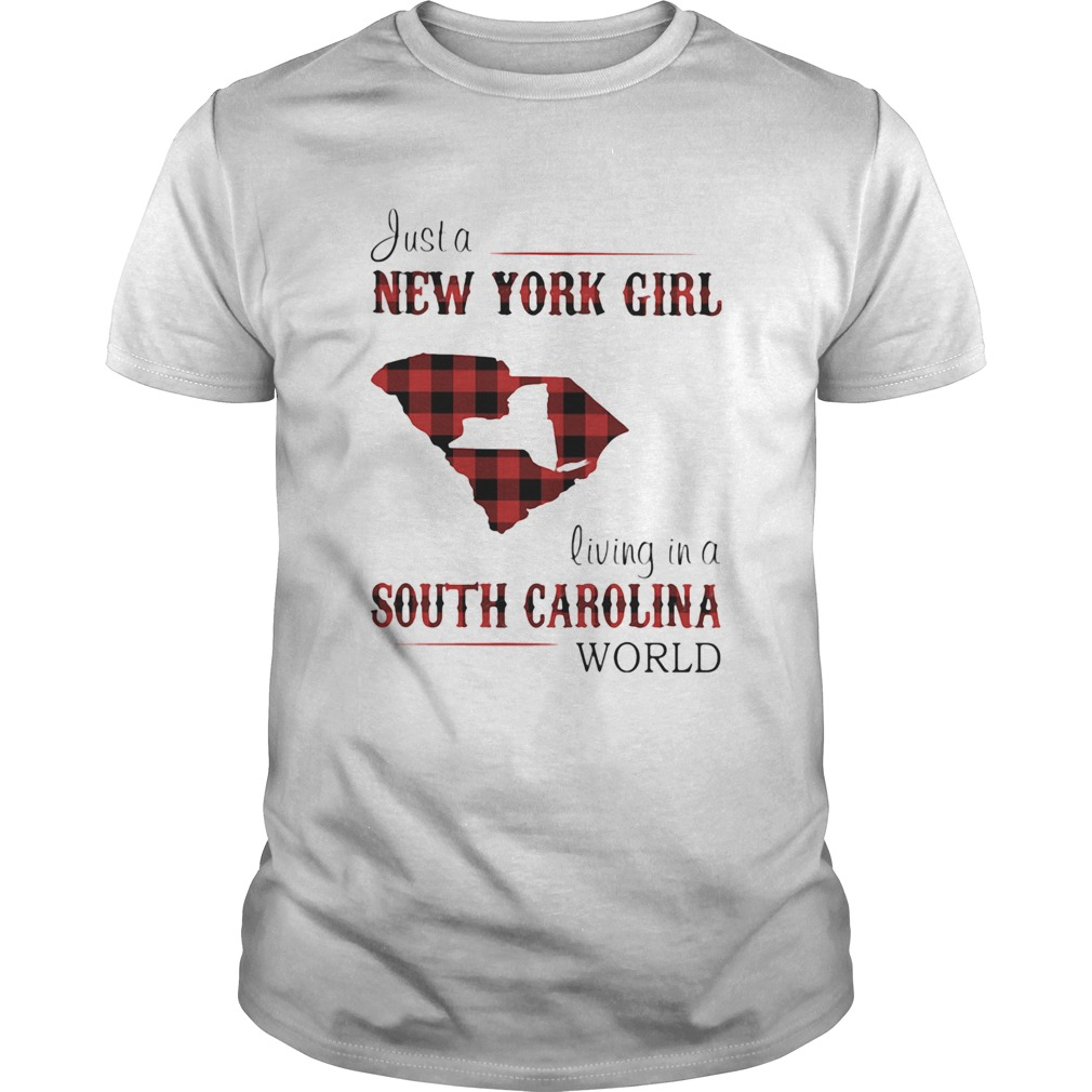 Just a new york girl living in a south carolina world  Unisex