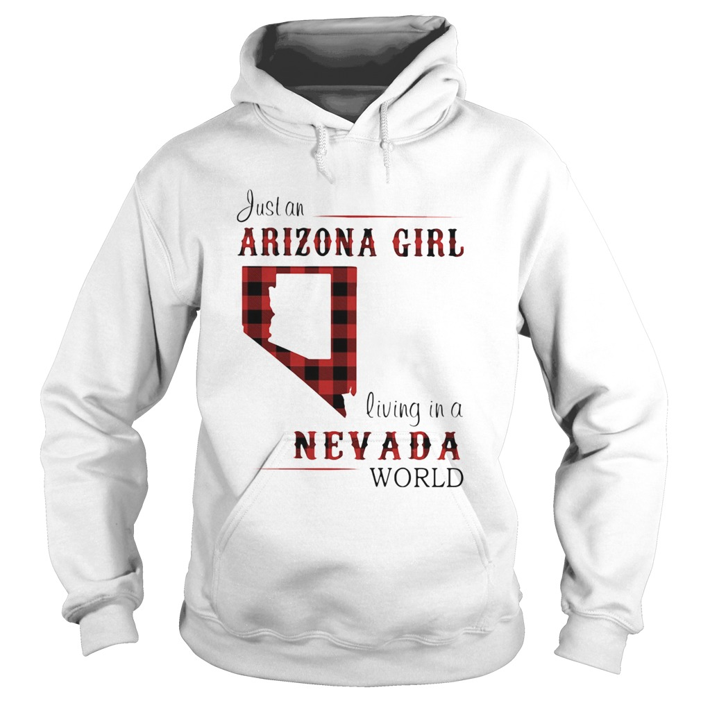 Just an arizona girl living in a nevada world map  Hoodie