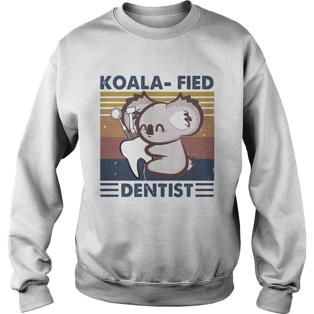 Koalafied dentist vintage retro  Sweatshirt