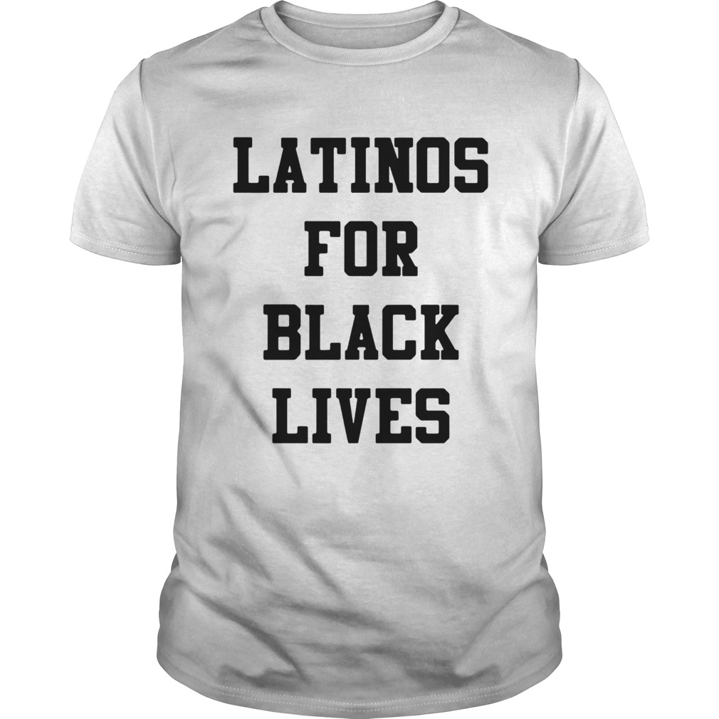 Latinos For Black Lives  Unisex