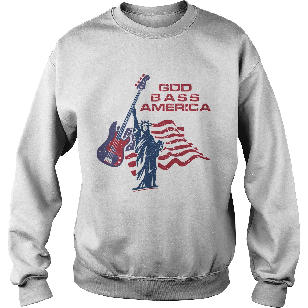 LIBERTY ENLIGHTENING THE WORLD GOD BASS AMERICA FLAG INDEPENDENCE DAY  Sweatshirt