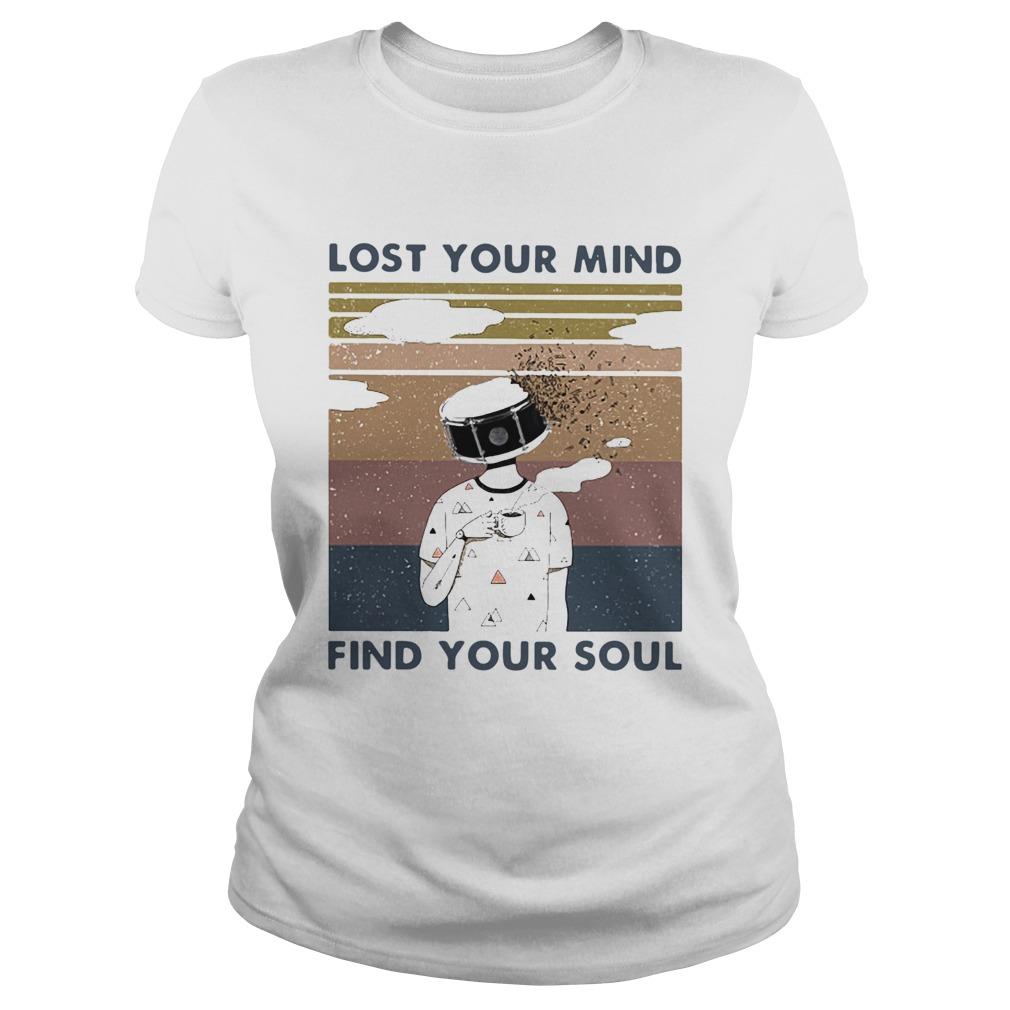 Lost Your Mind Find Your Soul Vintage  Classic Ladies