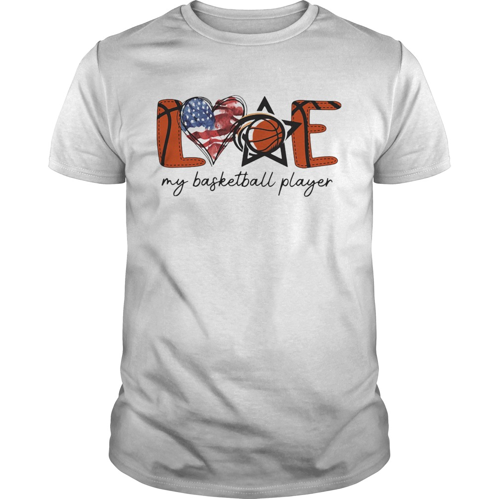 Love my basketball player american flag independence day  Unisex