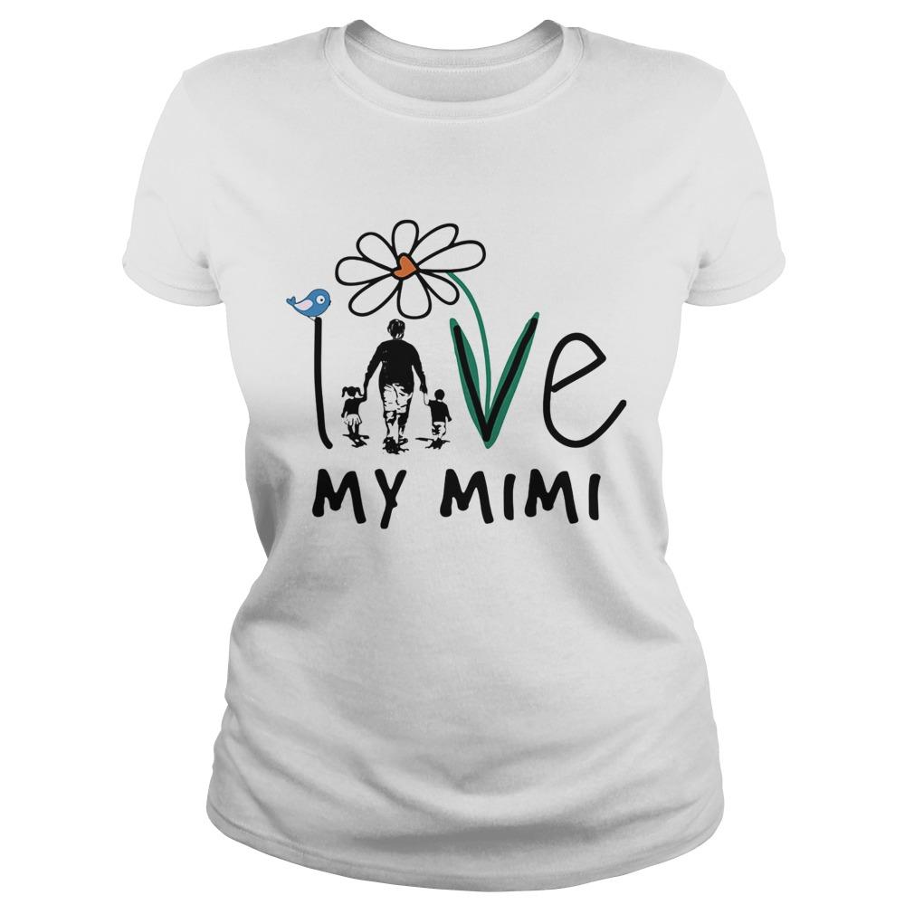 Love my mimi flower bird happy fathers day  Classic Ladies