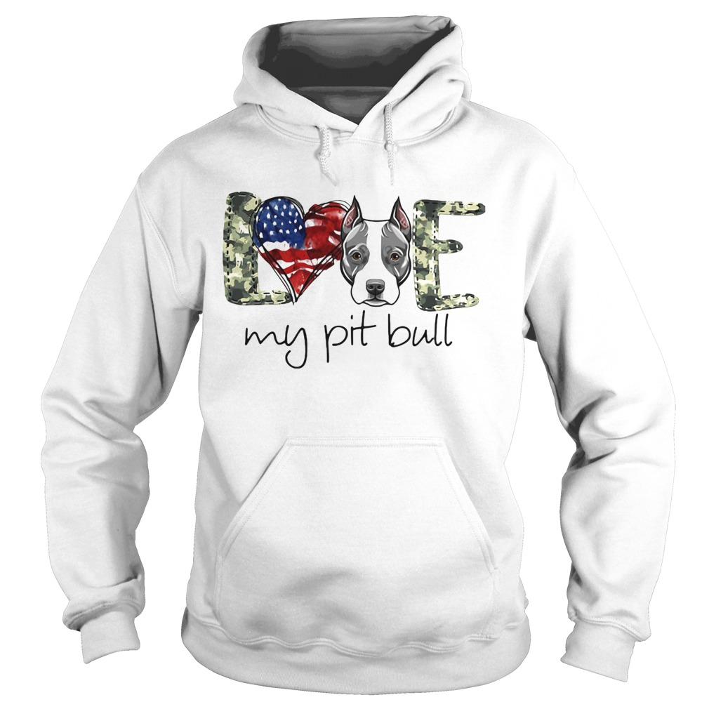 Love my pit bull heart American flag veteran Independence day  Hoodie