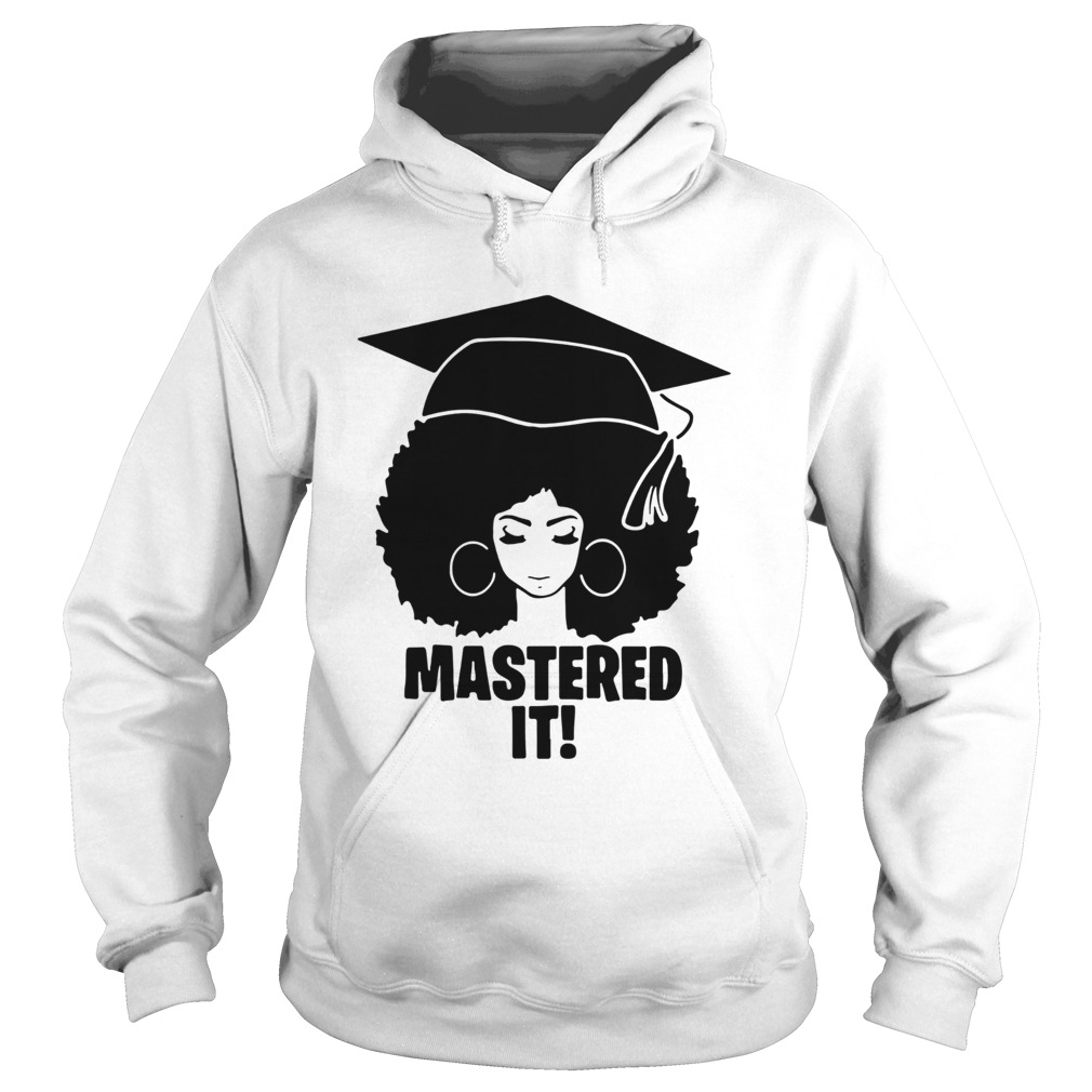 Mastered It Black Queen  Hoodie