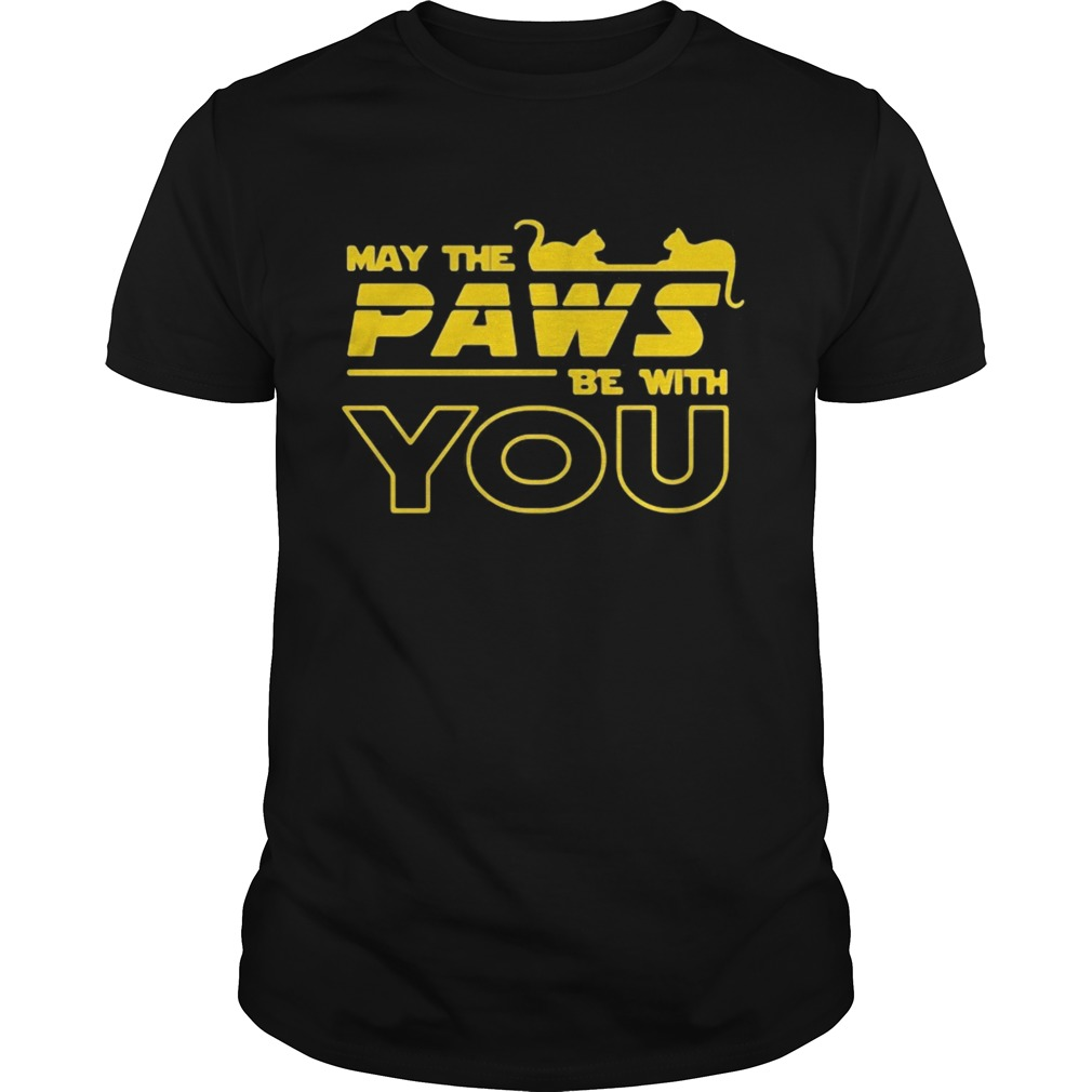 May The Paws Be With You  Unisex