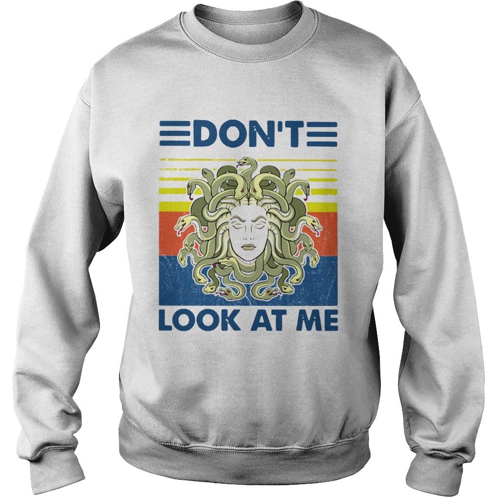 Medusa Dont Look At Me Vintage  Sweatshirt