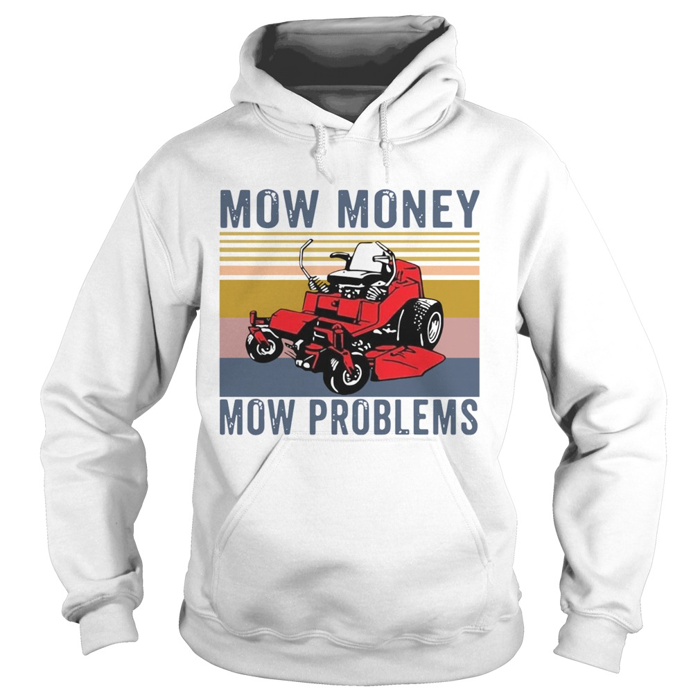 Mow Money Mow Problems Vintage  Hoodie