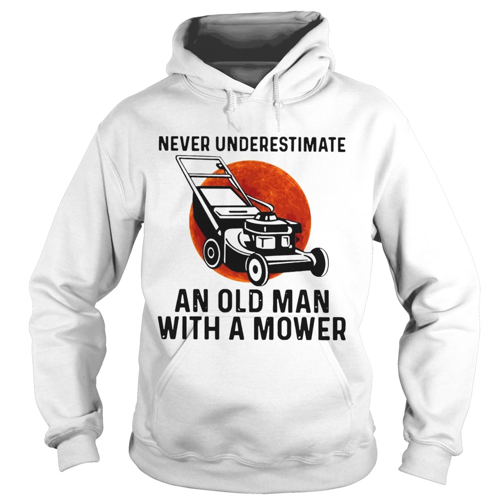 Never Underestimate An Old Man With A Mower Moon  Hoodie