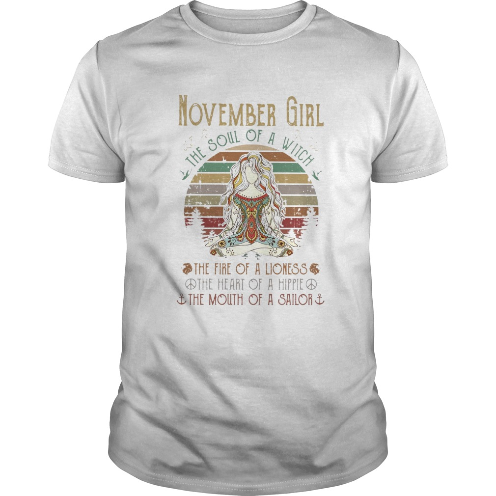 November girl the soul of a witch the fire of a lioness vintage retro  Unisex
