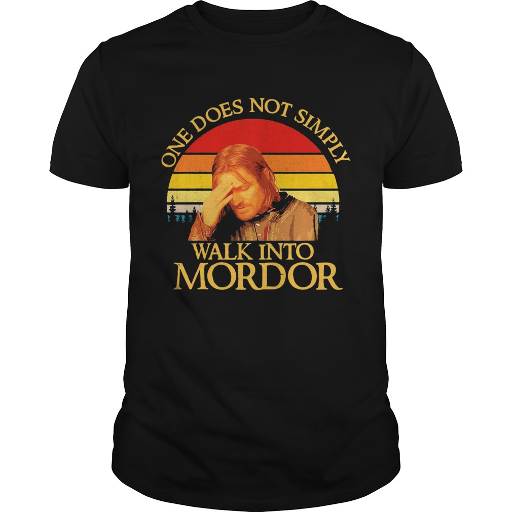 One Does Not Simply Walk Into Mordor Vintage  Unisex