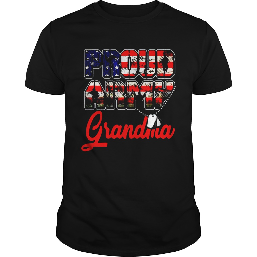 Proud Army Grandma Military Familys Mother Gifts  Unisex