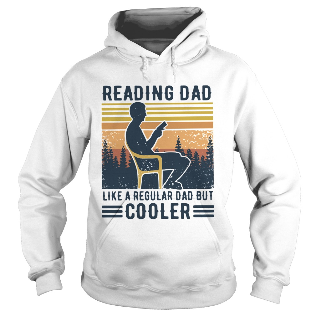 Reading Dad Like A Regular Dad But Cooler Vintage  Hoodie