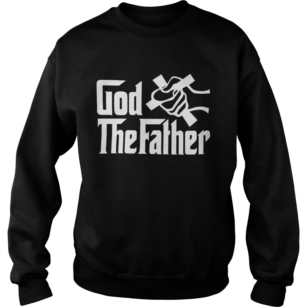 So Beautiful God The Father  Sweatshirt