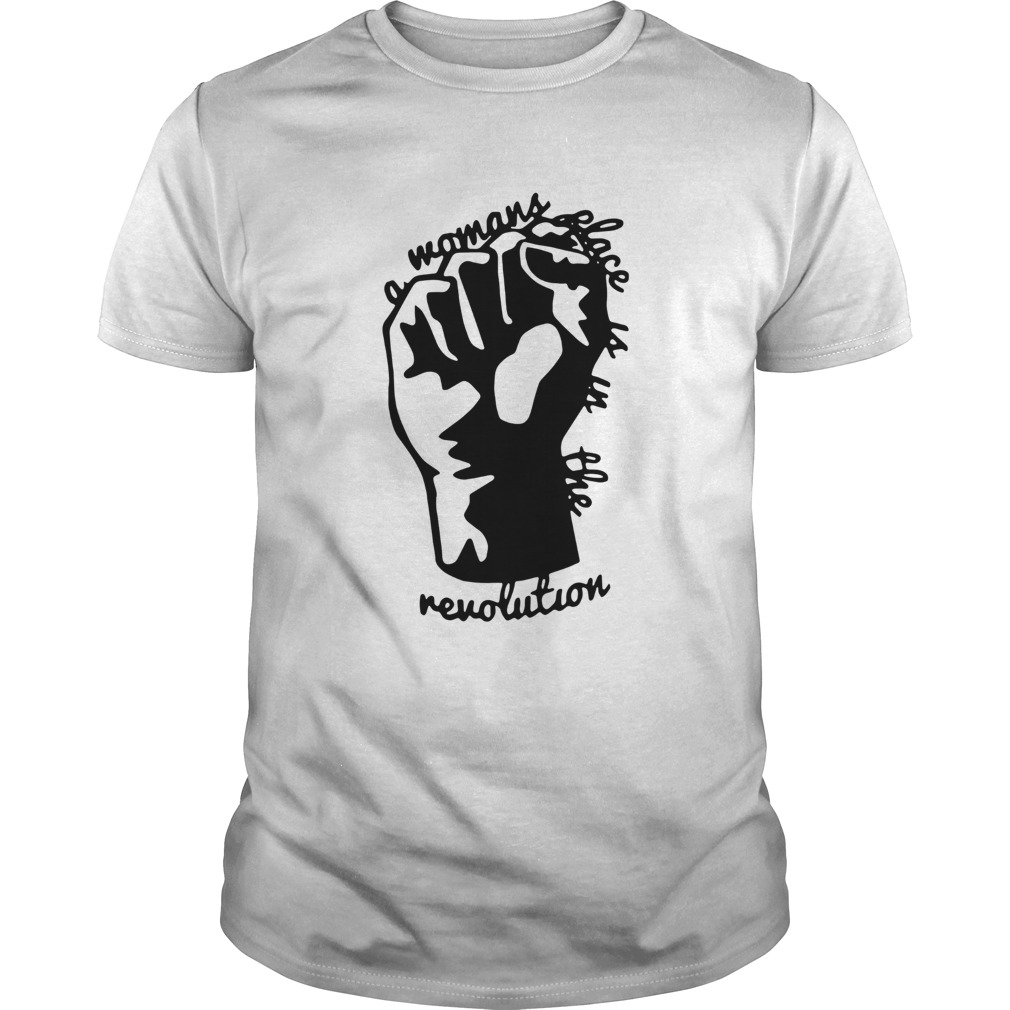 Strong Hand Mamans Place Is In The Revolution  Unisex