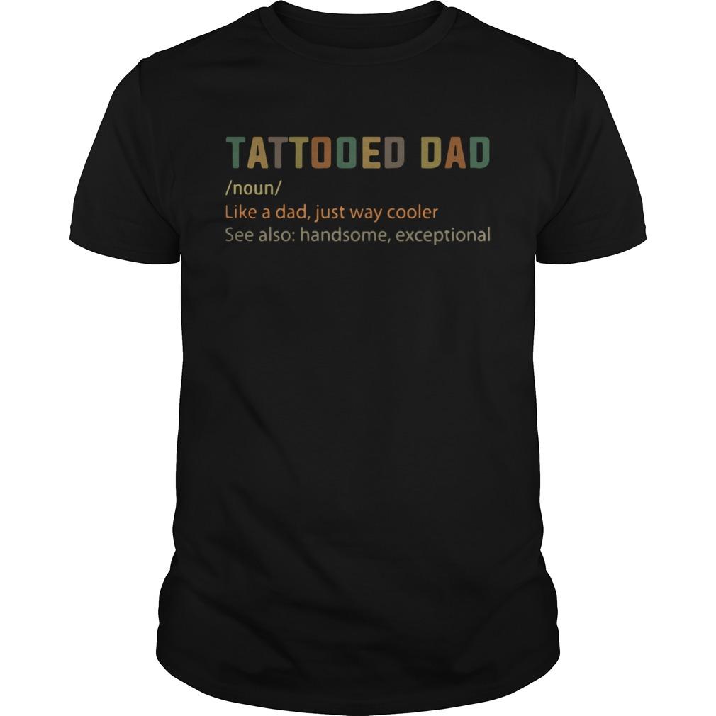 Tattooes Dad Definition  Unisex