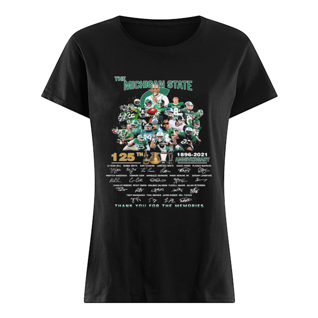 The michigan state spartans 125th anniversary 1896 2021 thank you for the memories signatures  Classic Women's T-shirt