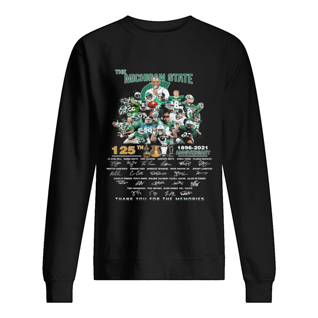 The michigan state spartans 125th anniversary 1896 2021 thank you for the memories signatures  Unisex Sweatshirt