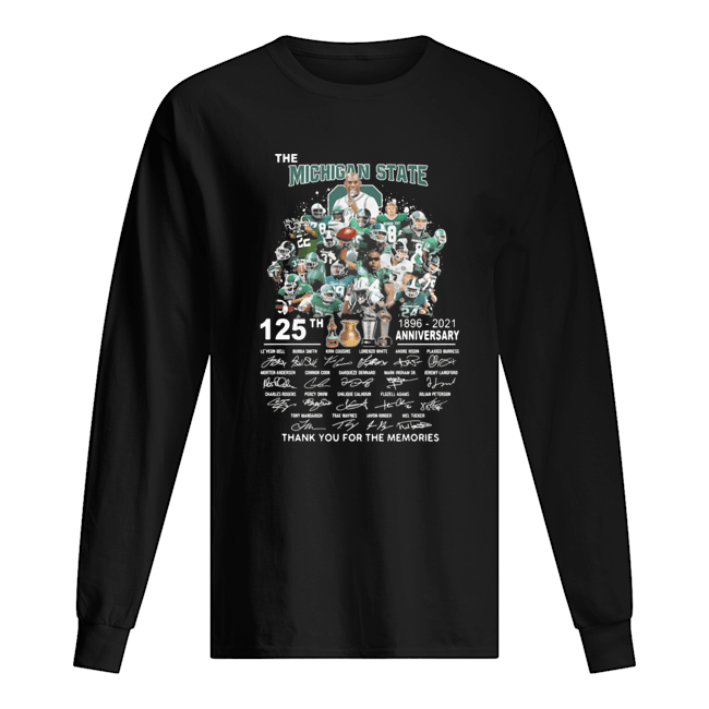 The Michigan state spartans football 125th anniversary 1896 2021 thank you for the memories signatures  Long Sleeved T-shirt