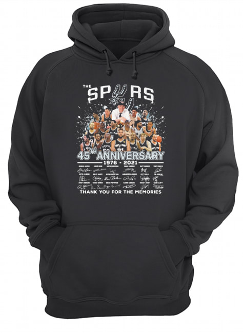 The san antonio spurs basketball team 45th anniversary 1976 2021 thank you for the memories signatures  Unisex Hoodie
