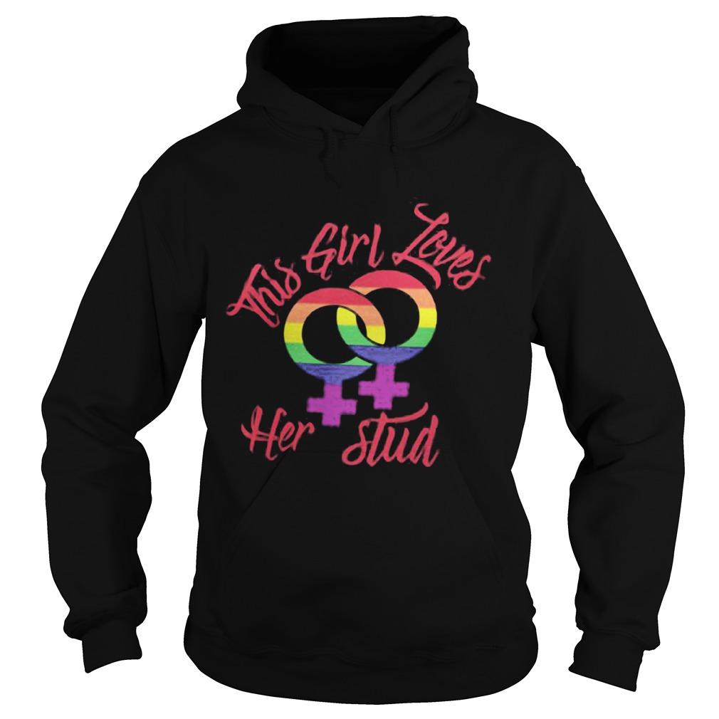 This girl loves her stud LGBT  Hoodie