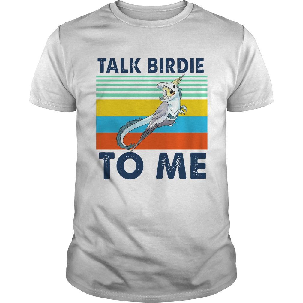 Vintage Talk Birdie To Me  Unisex
