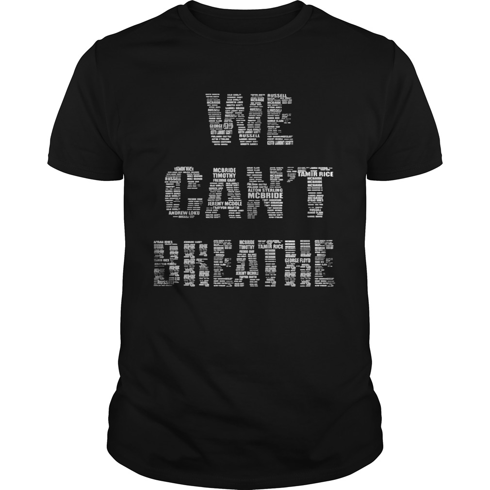 We cant breather  Unisex