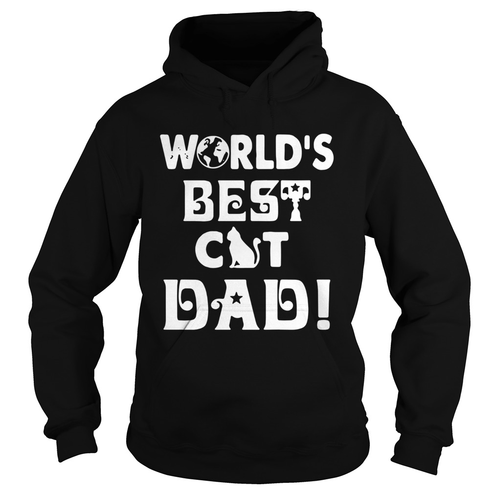 Worlds Best Cat Dad  Hoodie