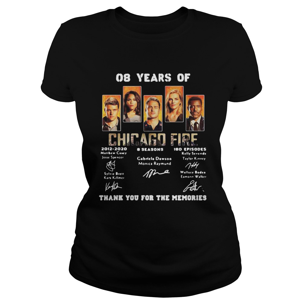 08 years of chicago fire 2012 2020 8 seasons 180 episodes thank you for the memories signatures shi Classic Ladies