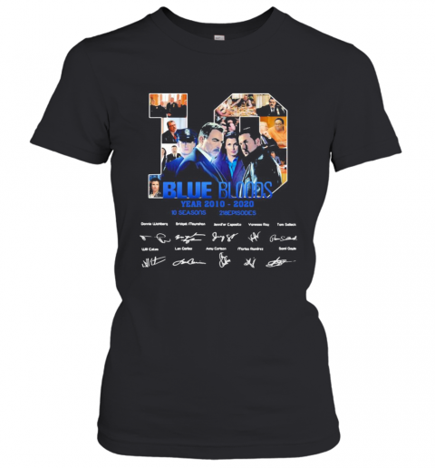 10 Blue Bloods Year 2010 2020 10 Seasons 218 Episodes Signatures T-Shirt Classic Women's T-shirt