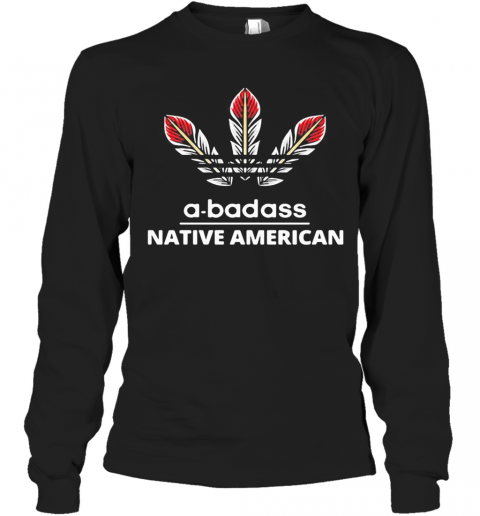 A Badass Native American Logo T-Shirt Long Sleeved T-shirt