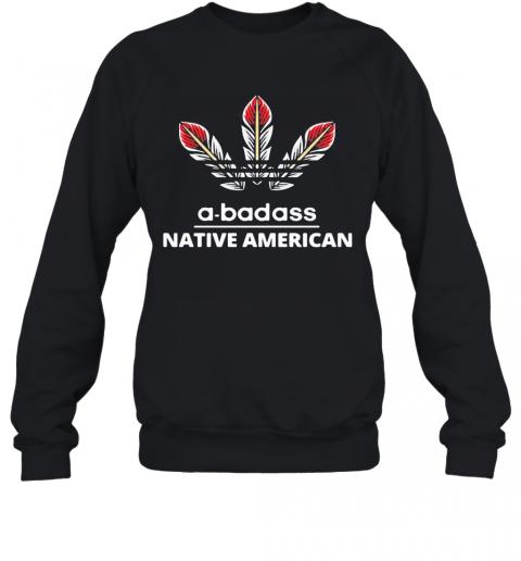 A Badass Native American Logo T-Shirt Unisex Sweatshirt