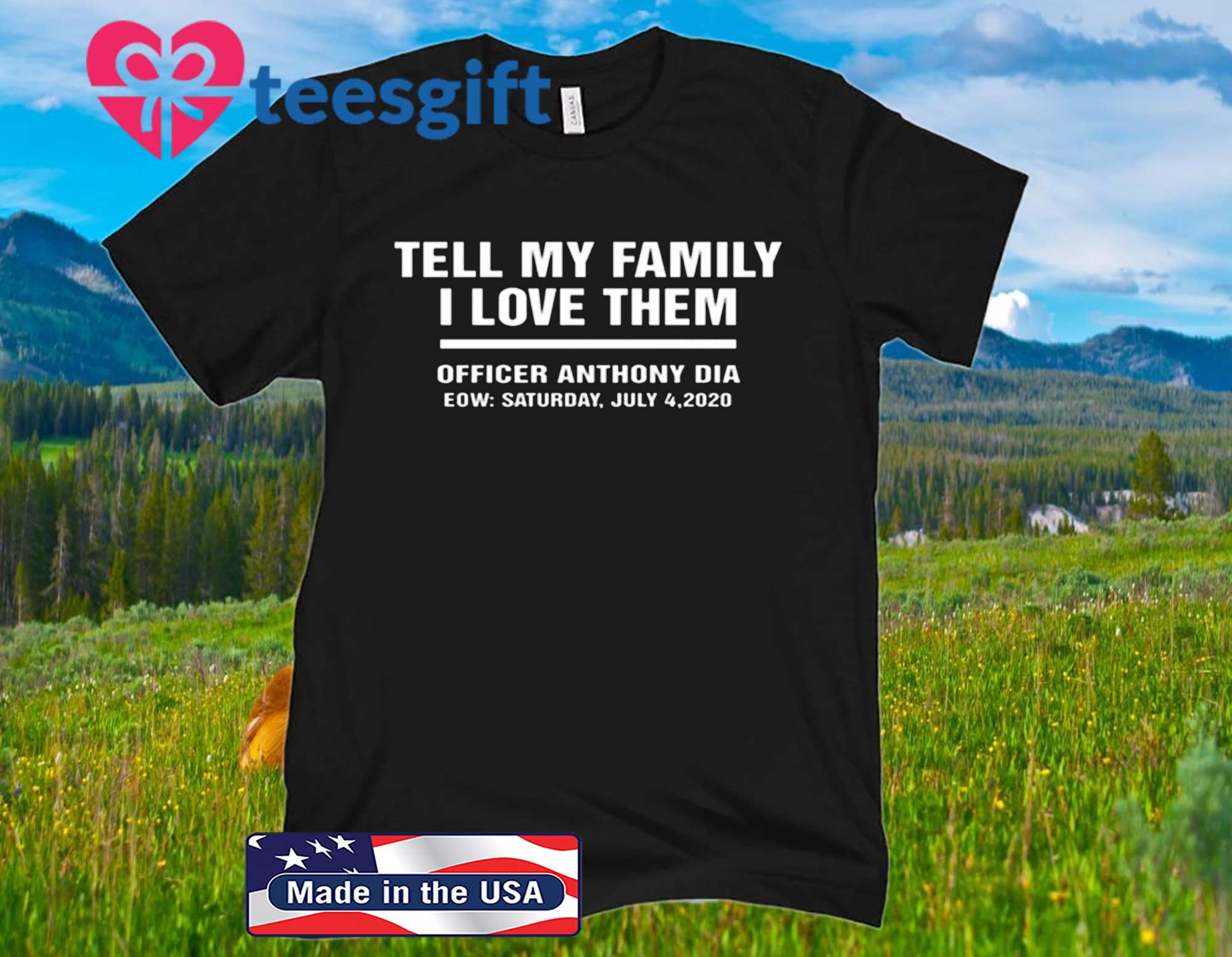 Anthony Dia Tell My Family I Love Them US Shirt