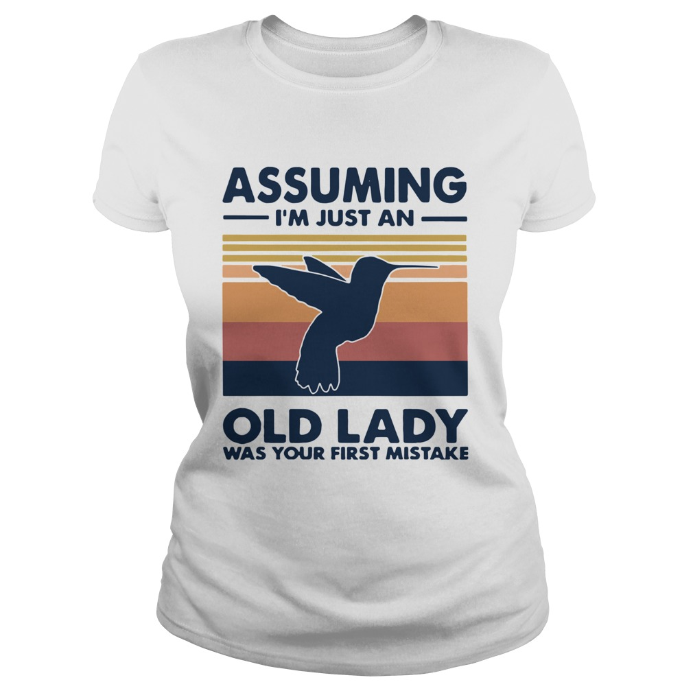 Bird assuming im just an old lady was your first mistake vintage  Classic Ladies