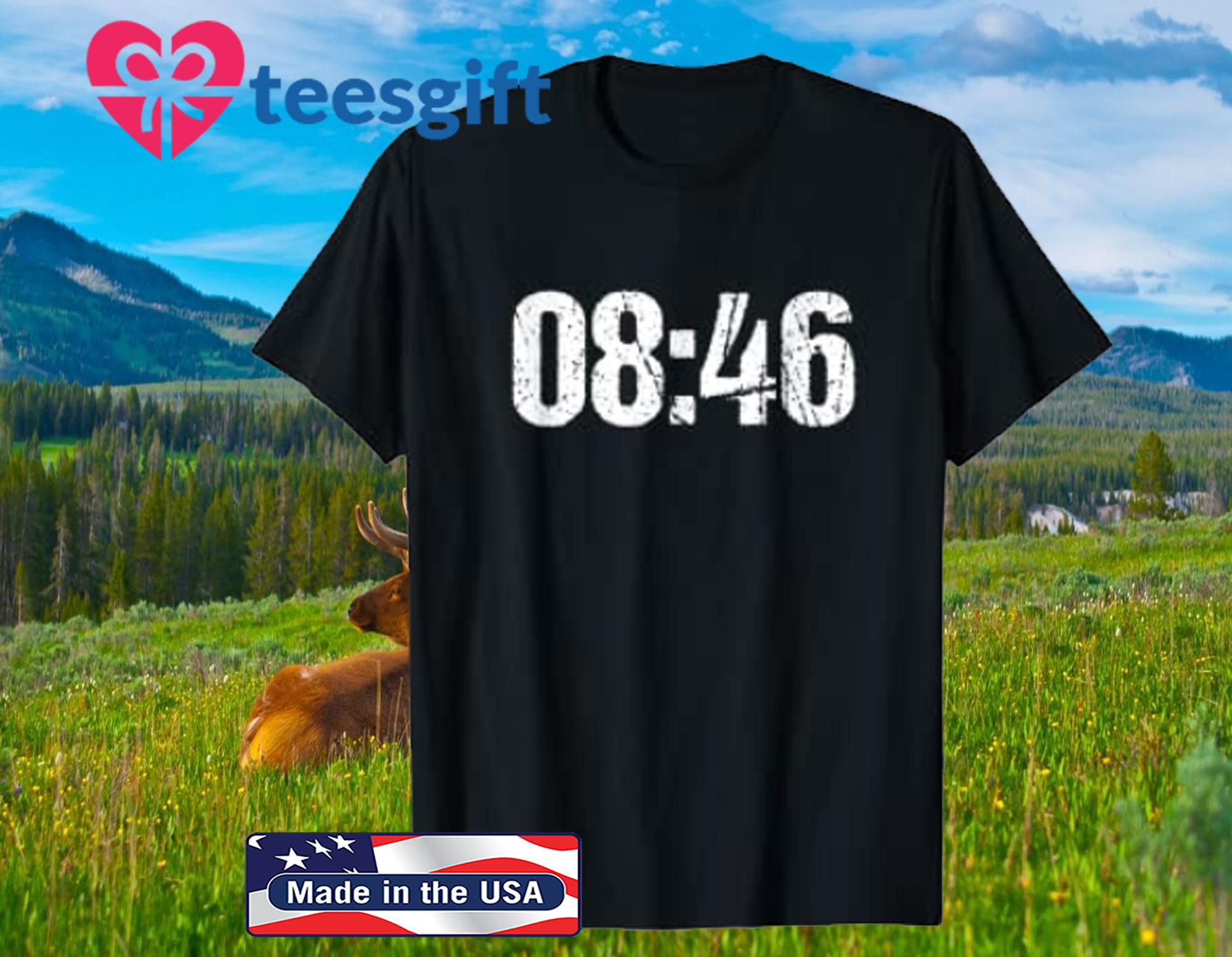 08:46 BLM Protest 2020 T-Shirt